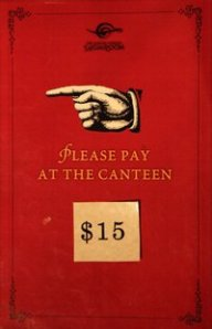 Please pay at the Canteen.